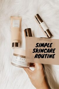 Simple Skincare Routine - 6 Steps