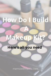 How-do-I-build-a-makeup-kit